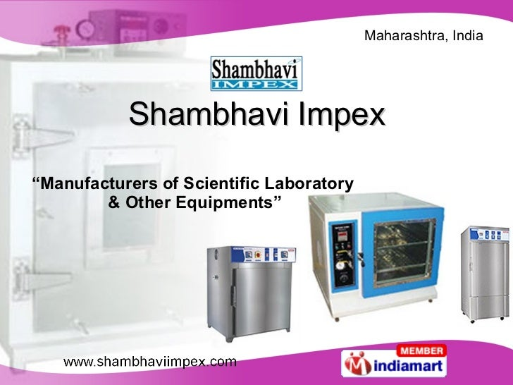 "Shambhavi Impex "" Manufacturers of Scientific Laboratory  & Other Equipments"""