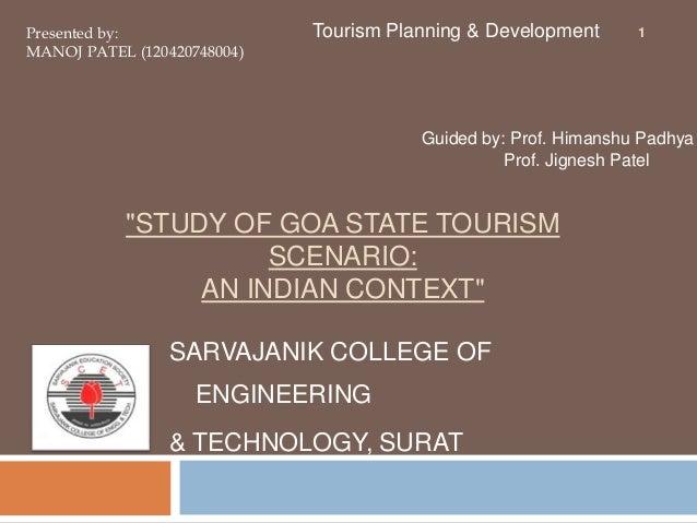 """STUDY OF GOA STATE TOURISM SCENARIO:AN INDIAN CONTEXT"""