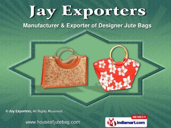 Manufacturer & Exporter of Designer Jute Bags