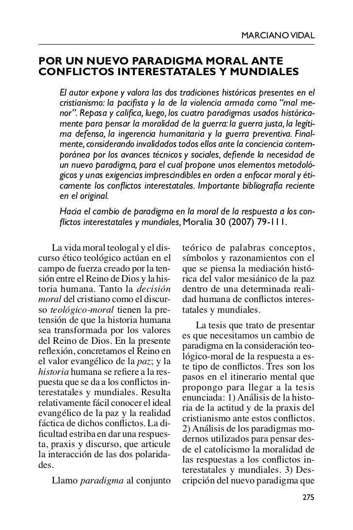 MARCIANO VIDALPOR UN NUEVO PARADIGMA MORAL ANTECONFLICTOS INTERESTATALES Y MUNDIALES     El autor expone y valora las dos ...