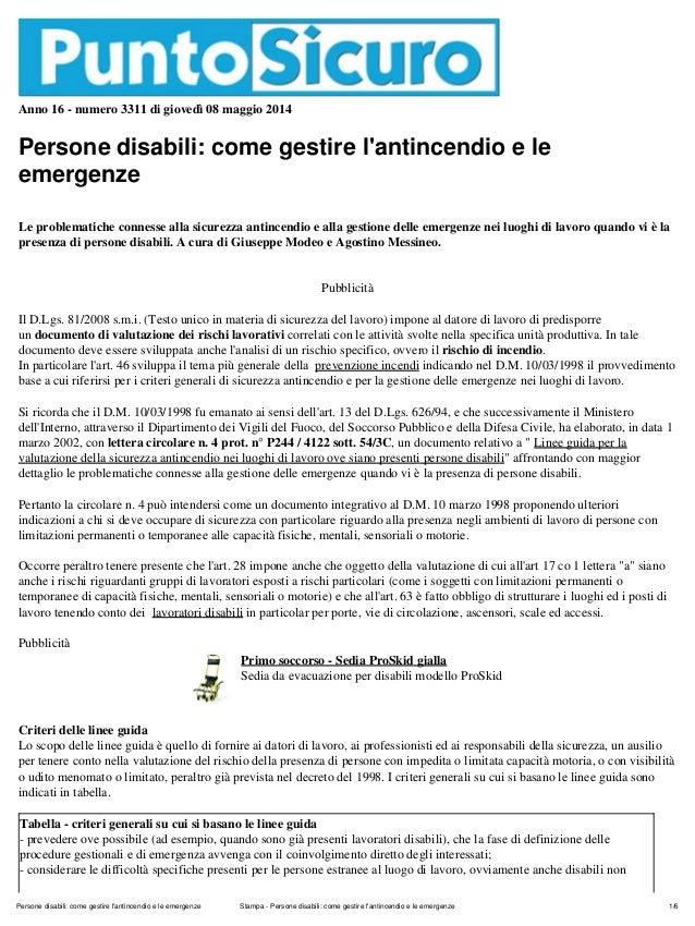 Anno 16 - numero 3311 di giovedì 08 maggio 2014 Persone disabili: come gestire l'antincendio e le emergenze Le problematic...