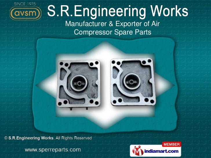 Manufacturer & Exporter of Air  Compressor Spare Parts