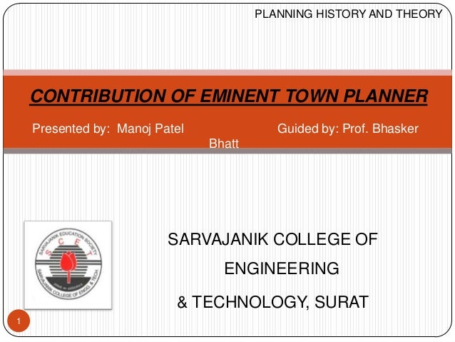 CONTRIBUTION OF EMINENT TOWN PLANNER