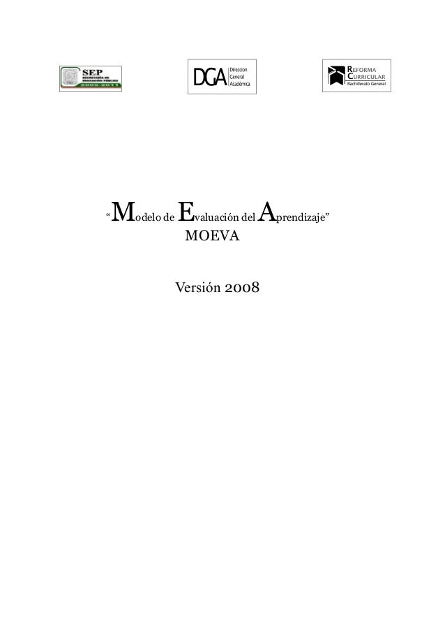 """""""Modelo de Evaluación del Aprendizaje"""" MOEVA Versión 2008"""