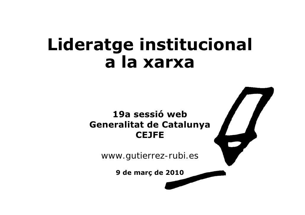 Lideratge institucional       a la xarxa           19a sessió web     Generalitat de Catalunya              CEJFE        w...