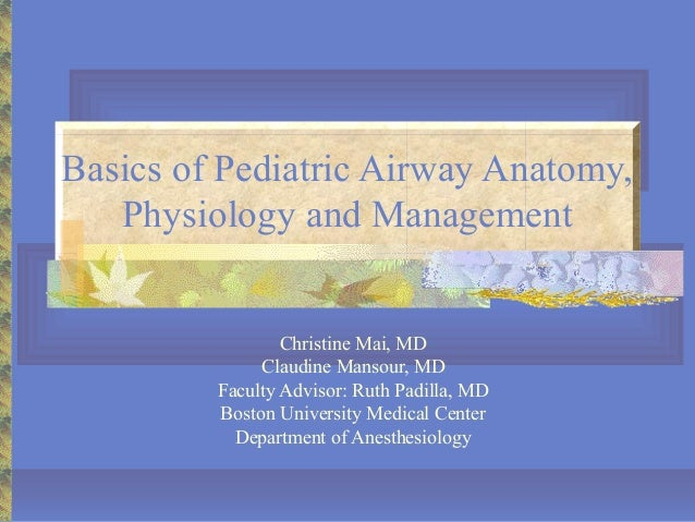 18basicsofpediatricairwayanatomyphysiologyandmanagement 100415234610-phpapp01