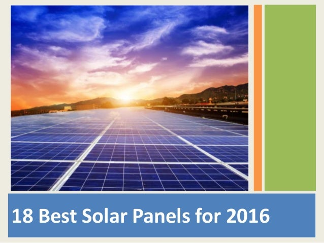18 best solar panels for 2016