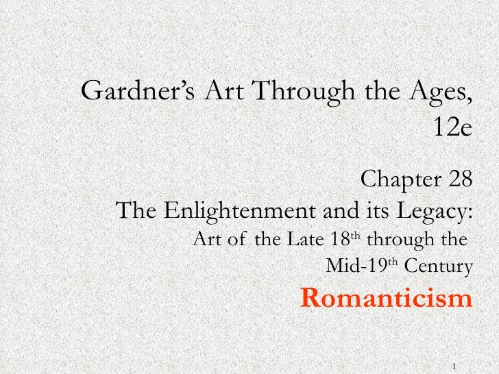 Gardner's Art Through the Ages,                           12e                       Chapter 28  The Enlightenment and its ...
