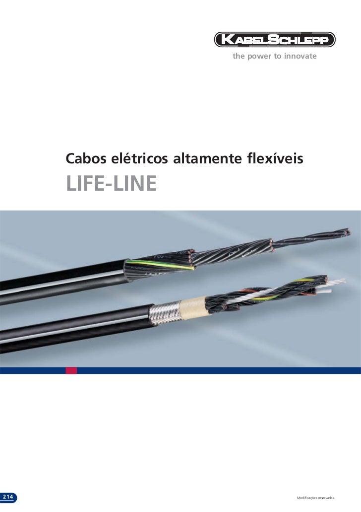 the power to innovate      Cabos elétricos altamente flexíveis      LIFE-LINE214                                          ...