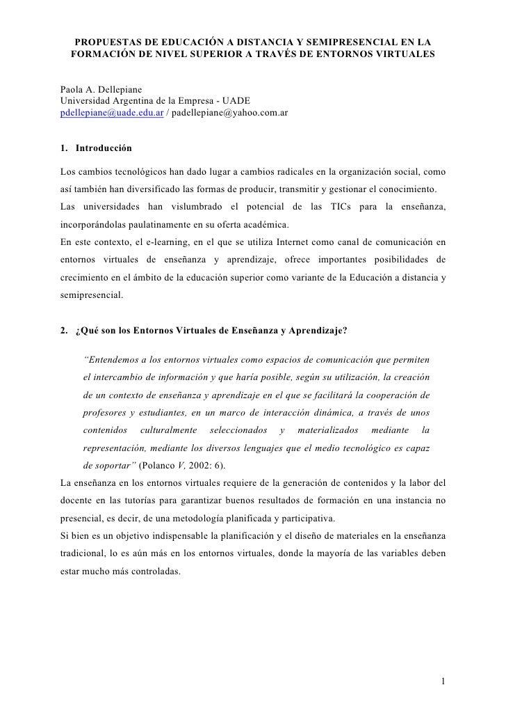 PROPUESTAS DE EDUCACIÓN A DISTANCIA Y SEMIPRESENCIAL EN LA   FORMACIÓN DE NIVEL SUPERIOR A TRAVÉS DE ENTORNOS VIRTUALES   ...
