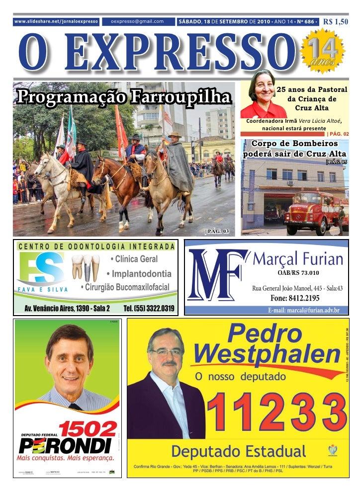 O EXPRESSO www.slideshare.net/jornaloexpresso   oexpresso@gmail.com   SÁBADO, 18 DE SETEMBRO DE 2010 • ANO 14 • Nº 686 •  ...