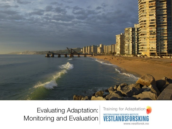 Evaluating strategies - Monitoring and evaluation - training for adaptation