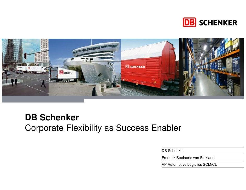 DB Schenker Corporate Flexibility as Success Enabler                                     DB Schenker                      ...