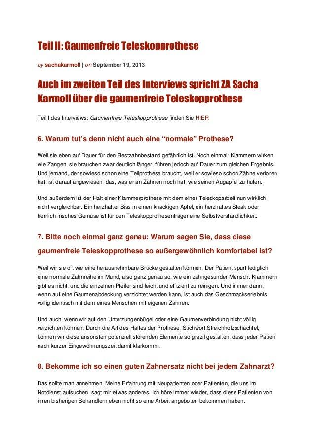 Teil II: Gaumenfreie Teleskopprothese by sachakarmoll | on September 19, 2013 Auch im zweiten Teil des Interviews spricht ...