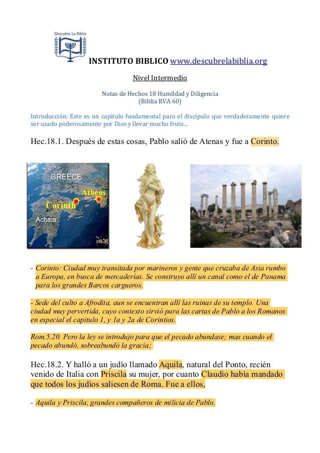 INSTITUTO  BIBLICO  www.descubrelabiblia.org Nivel  Intermedio Notas  de  Hechos  18  Humildad  y  Dilig...