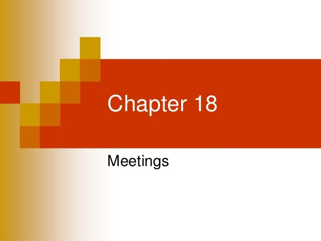Chapter 18Meetings