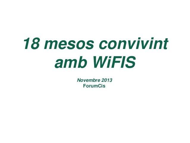 18 mesos convivint amb WiFIS CSMS - Domingo Barrabés