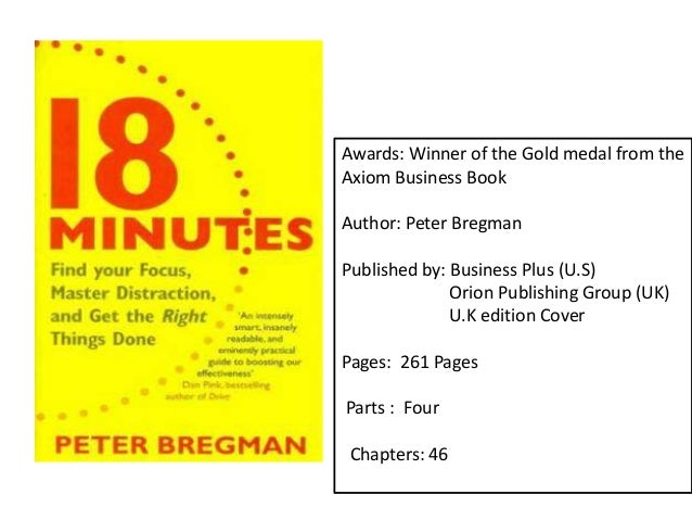 Awards: Winner of the Gold medal from the Axiom Business Book Author: Peter Bregman Published by: Business Plus (U.S) Orio...