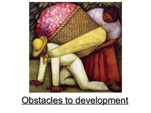 Obstacles to developmentObstacles to development