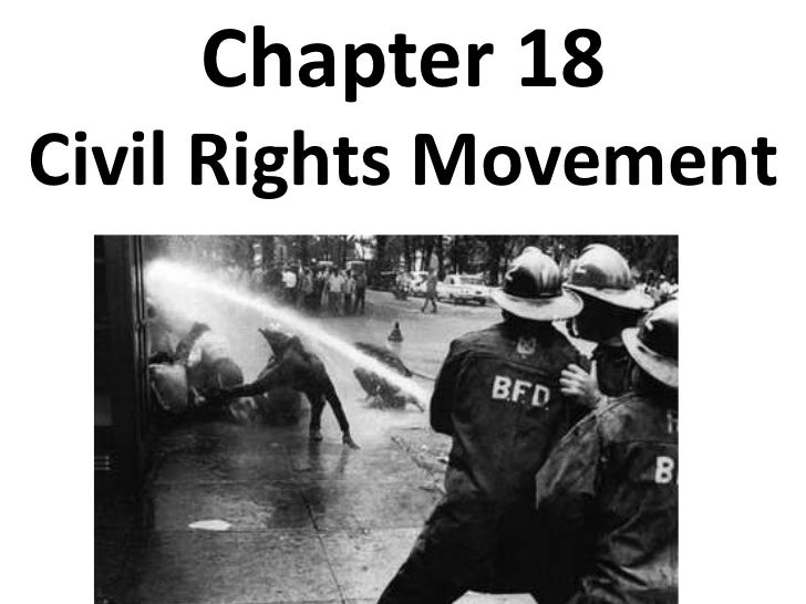 Chapter 18 Civil Rights Movement<br />