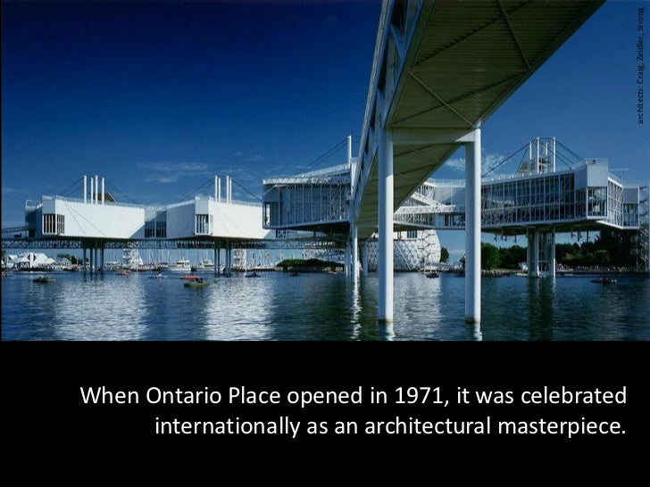 architects: Craig, Zeidler, StrongWhen Ontario Place opened in 1971, it was celebrated      internationally as an architec...