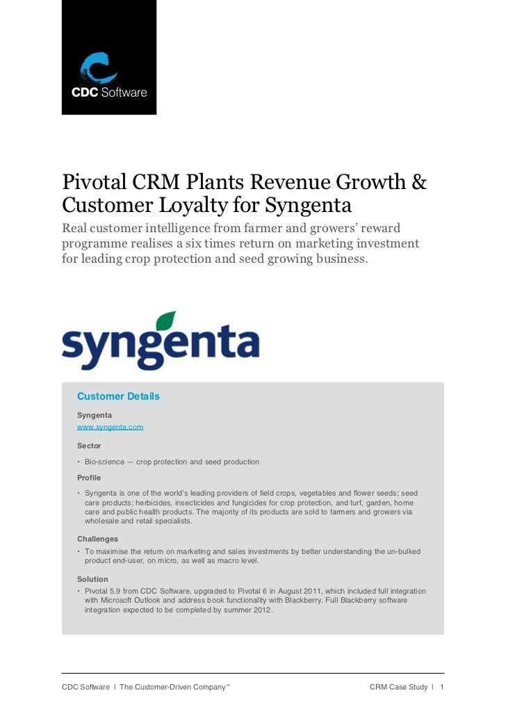 Pivotal CRM Plants Revenue Growth &Customer Loyalty for SyngentaReal customer intelligence from farmer and growers' reward...