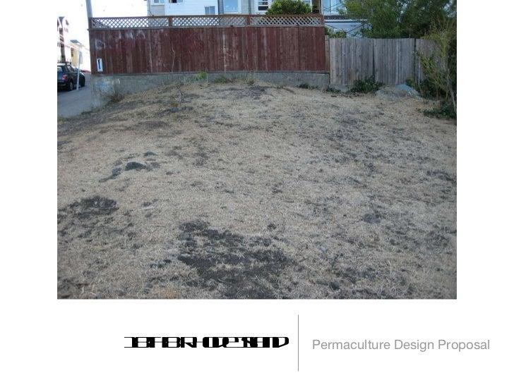 18th & Rhode Island <ul><li>Permaculture Design Proposal </li></ul>