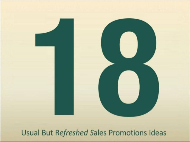 """18 """"Refreshed"""" Sales Promotion Ideas"""