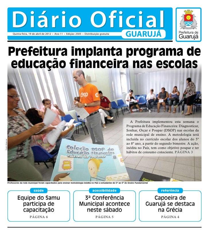 Diário Oficial                     Quinta-feira, 19 de abril de 2012 • Ano 11 • Edição: 2505 • Distribuição gratuita      ...