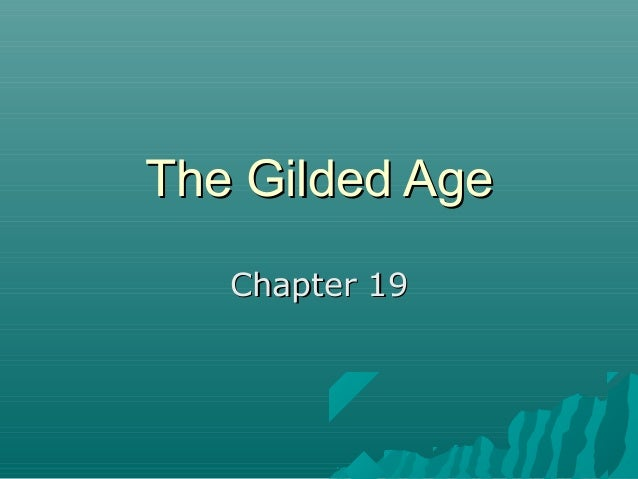 The Gilded Age Chapter 19
