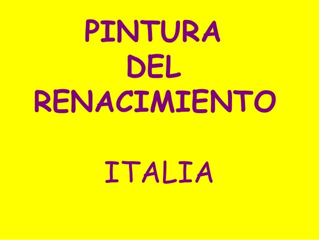 19.  Pintura renacentista en ITALIA (2º bachillerato).