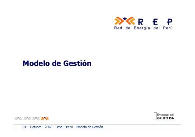 Modelo de Gestión 01 – Octubre - 2007 – Lima – Perú – Modelo de Gestión