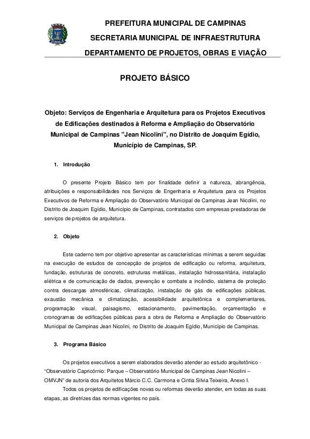 PREFEITURA MUNICIPAL DE CAMPINAS SECRETARIA MUNICIPAL DE INFRAESTRUTURA   DEPARTAMENTO DE PROJETOS,  OBRAS E VIACÃO     PR...