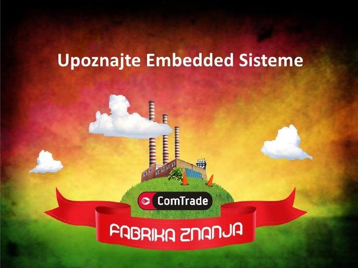 Upoznajte Embedded Sisteme