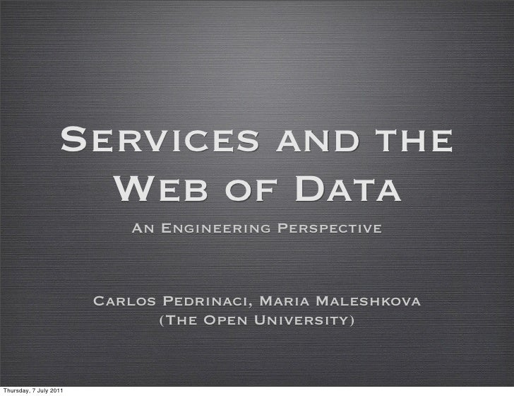 Services and the                     Web of Data                            An Engineering Perspective                    ...