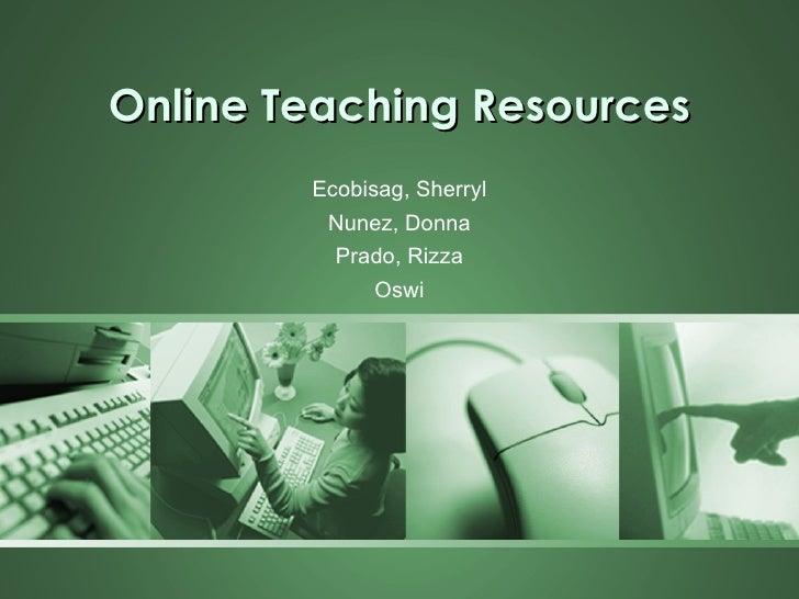 Online Teaching Resources Ecobisag, Sherryl Nunez, Donna Prado, Rizza Oswi