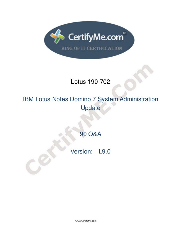 Lotus 190-702    IBM Lotus Notes Domino 7 System Ad...