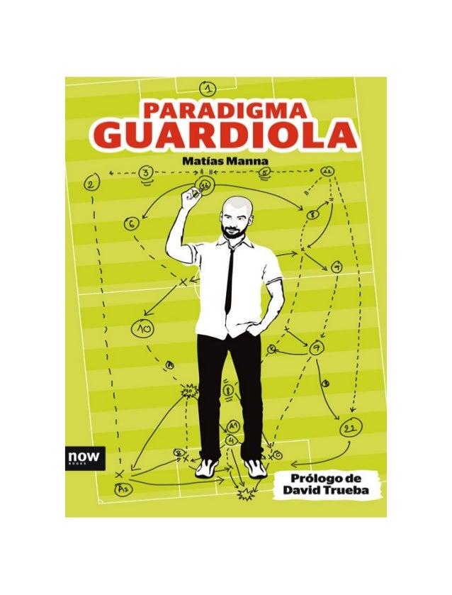 Portadilla Matías Manna Paradigma Guardiola Prólogo de David Trueba