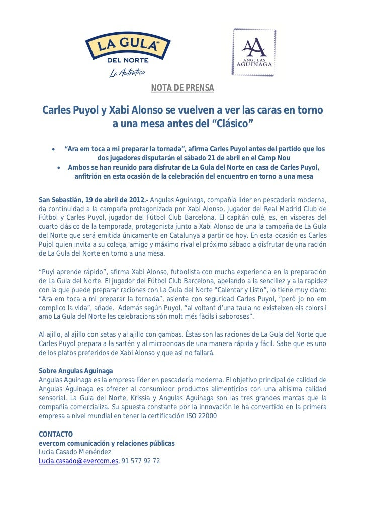 """NOTA DE PRENSA Carles Puyol y Xabi Alonso se vuelven a ver las caras en torno                 a una mesa antes del """"Clásic..."""