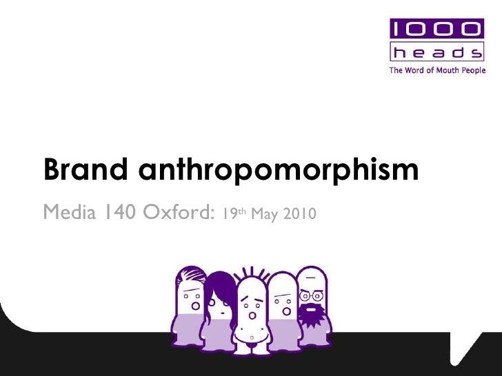 1000heads: Brand anthropomorphism