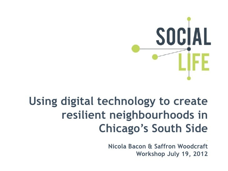 Using digital technology to create      resilient neighbourhoods in              Chicago's South Side               Nicola...