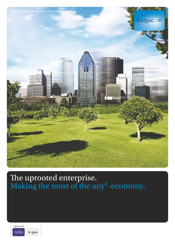 The uprooted enterprise. ICT for the any3-economy.