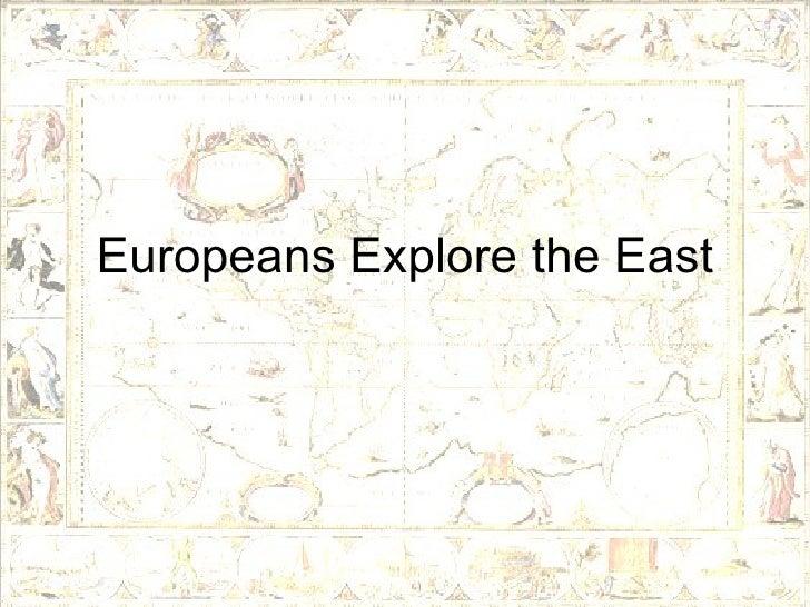 19.1 - Europeans Explore The East