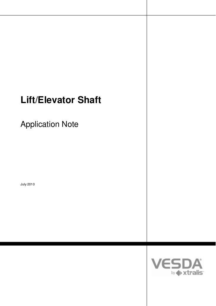 Lift/Elevator ShaftApplication NoteJuly 2010