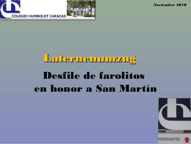 Desfile de farolitos en honor a San Martín Noviembre 2010 LaternenumzugLaternenumzug