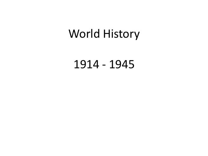 World History1914 - 1945