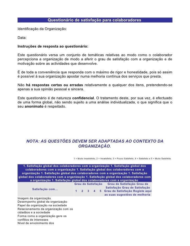 Questionário de satisfação para colaboradores  Identificação da Organização:  Data:  Instruções de resposta ao questionári...