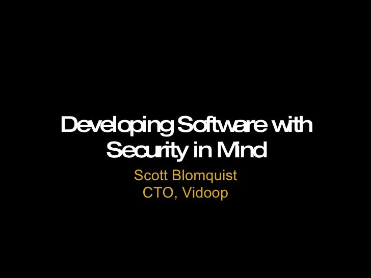 Developing Software with Security in Mind