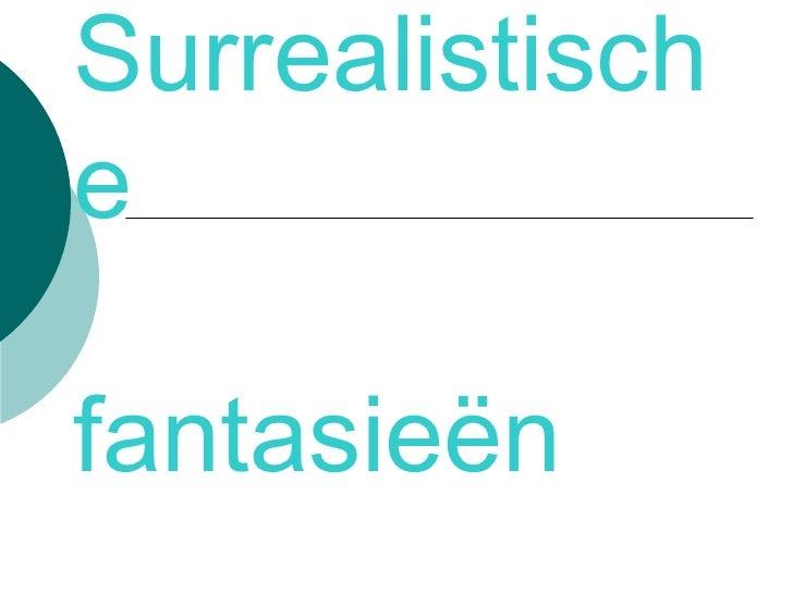 Surrealistische   fantasieën