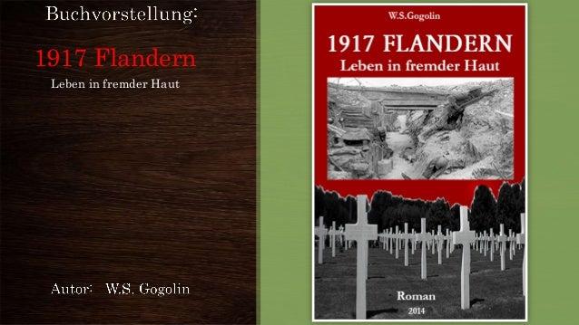 1917 Flandern Leben in fremder Haut